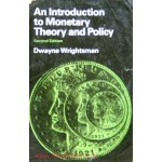 An Introduction to Monetary Theory and Policy - Second Edition